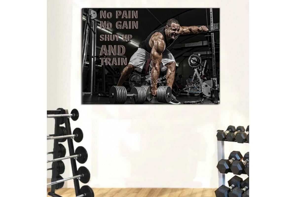 srss29 - No Pain No Gain Shut Up And Train - Motive Edici Vücut Geliştirme Kanvas Tablo