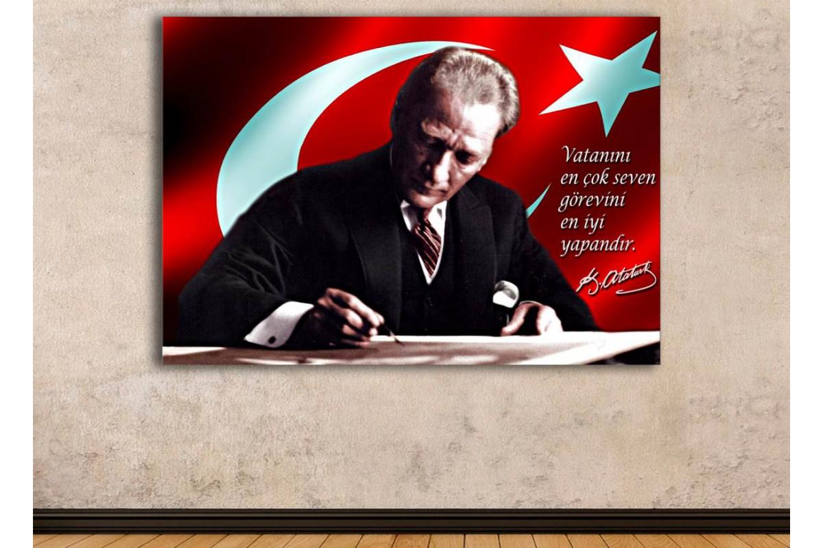 skra33 - Vatanını en çok seven görevini en iyi yapandır, Yazı Yazan Atatürk Kanvas Tablo